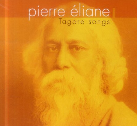 TAGORE SONGS - CD [Pierre Eliane/Monthabor Music]