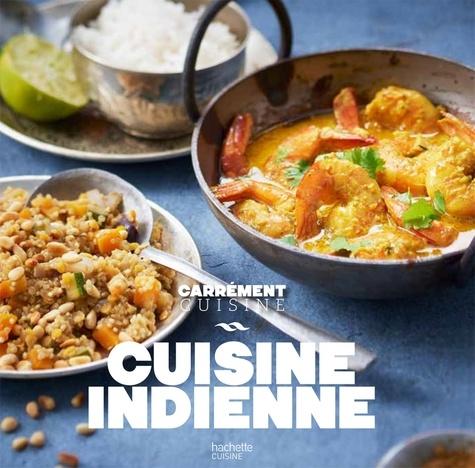 CUISINE INDIENNE. 100 recettes riches en épices et en saveurs [Collectif/Hachette]