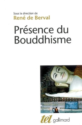 PRESENCE DU BOUDDHISME [Collectif/Gallimard]