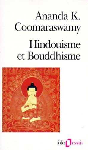 HINDOUISME ET BOUDDHISME [Coomaraswamy/Gallimard]