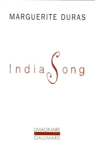 INDIA SONG [Marguerite Duras/Gallimard]