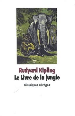 LE LIVRE DE LA JUNGLE [Kipling/Ecole des Loisirs]