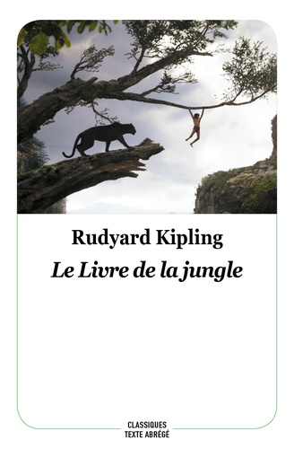 LE LIVRE DE LA JUNGLE [Kipling/EcoleLoisirs]