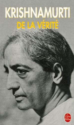 DE LA VERITE [Krishnamurti/LDP]