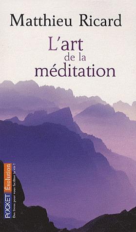 ART DE LA MEDITATION [Matthieu Ricard/Pocket]
