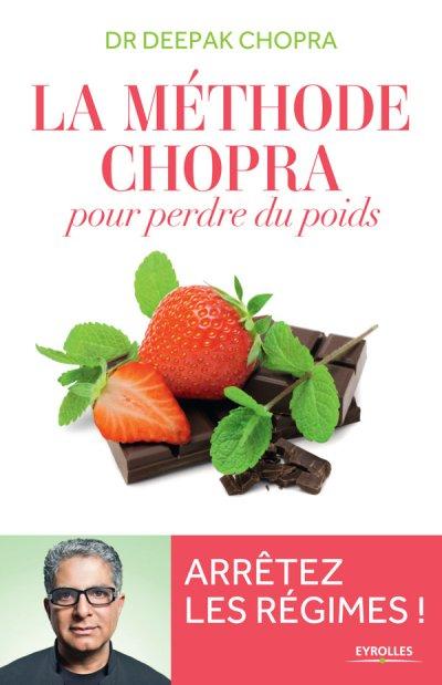 METHODE CHOPRA POUR PERDRE DU POIDS [Deepak Chopra/Pocket]