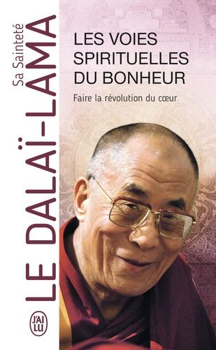 LES VOIES SPIRITUELLES DU BONHEUR [Dalai-Lama/J'ai Lu]