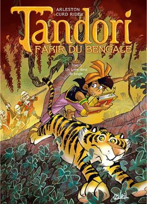 TANDORI FAKIR DU BENGALE-T3 : Un livre dans la jungle [Ridel+Arleston/Soleil]