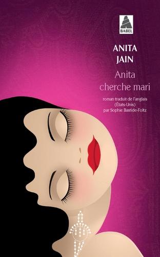 ANITA CHERCHE MARI [Anita Jain/Babel]