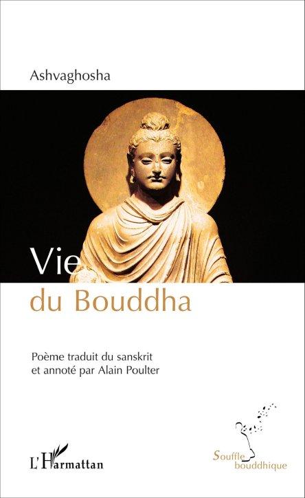 VIE DU BOUDDHA [Ashvaghosha/Alain Poulter/L'Harmattan]