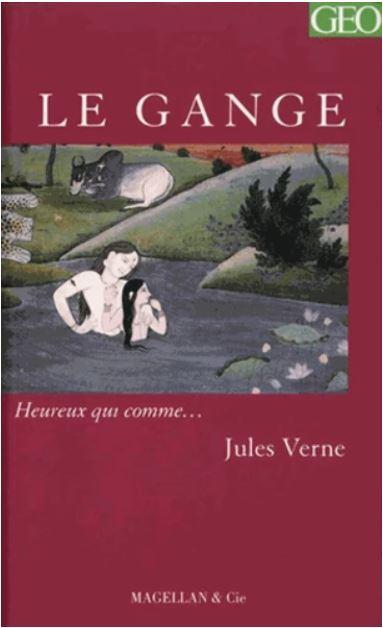 LE GANGE [Jules Verne/Magellan]