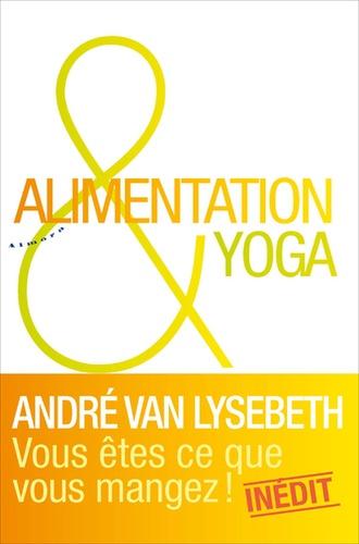 ALIMENTATION ET YOGA [André Van Lysebeth/Almora]