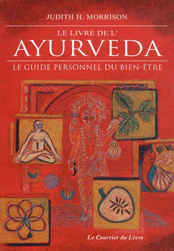 LE LIVRE DE L'AYURVEDA [Judith Morrison/CDL]
