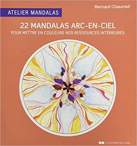 22 MANDALAS ARC-EN-CIEL [Bernard Chaumeil/CDL]