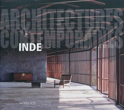 ARCHITECTURES CONTEMPORAINES : INDE [Stefania Rossl/Actes Sud]