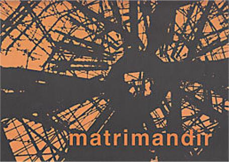 MATRIMANDIR. Un Hymne aux Bâtisseurs du Futur [Dominique Darr/Sabda]
