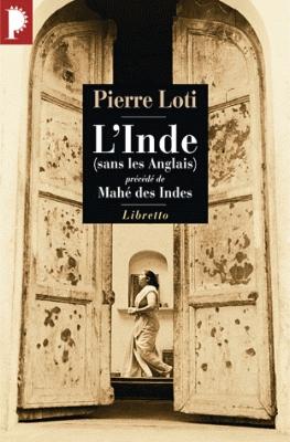 L'INDE (sans les Anglais) [Pierre Loti/Libretto]