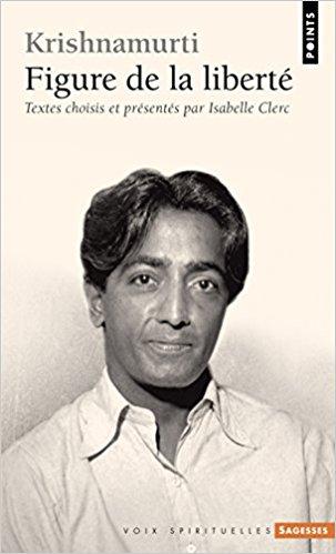 FIGURE DE LA LIBERTE [Krishnamurti/Points]