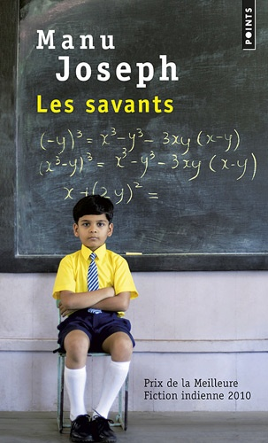 LES SAVANTS [Manu Joseph/Points]