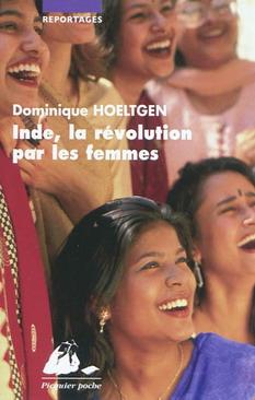 INDE, LA REVOLUTION PAR LES FEMMES [Dominique Hoeltgen/Picquier]