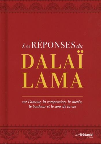 LES REPONSES DU DALAI-LAMA [Dalaï-Lama/Trédaniel]