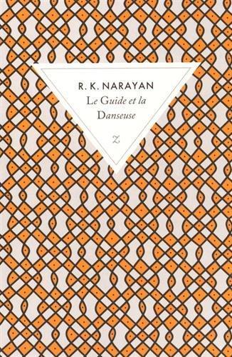 LE GUIDE ET LA DANSEUSE [R.K. Narayan/Zulma poche]