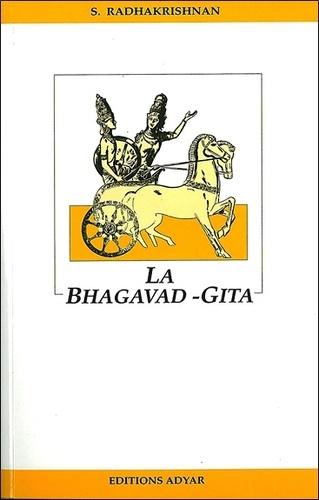 LA BHAGAVAD-GITA [S.Radhakrishnan/Adyar]