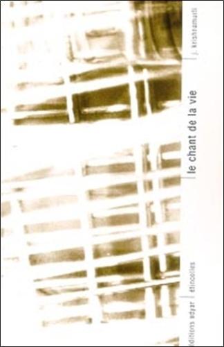 LE CHANT DE LA VIE [Krishnamurti/Adyar]