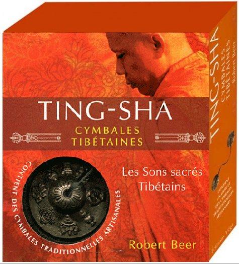 TING-SHA. Cymbales tibétaines incluses [Robert Beer/Vega]