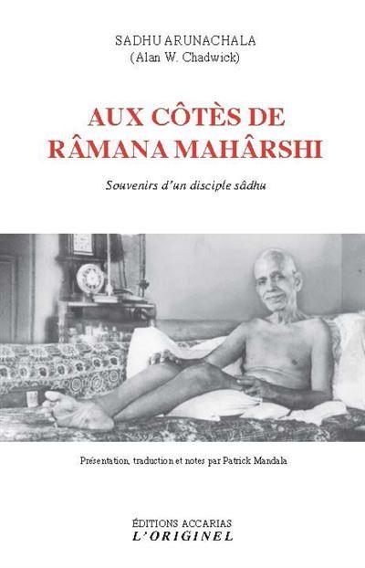 AUX COTES DE RAMANA MAHARSHI [Sadhu Arunachala/Accarias]