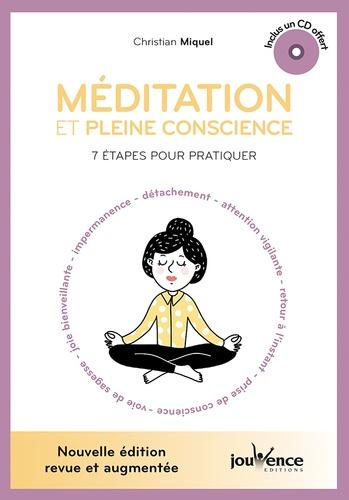 MEDITATION ET PLEINE CONSCIENCE avec 1 CD [Christian Miquel/Jouvence]