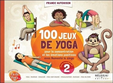 PEDAYOGA n�° 2 - 100 jeux de yoga avec Namasté le singe [France Hutchison/Béliveau]