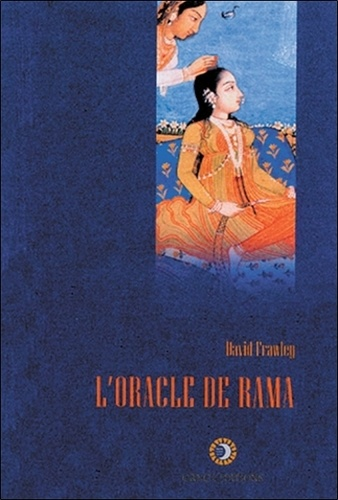 L'ORACLE DE RAMA [David Frawley/Gange]