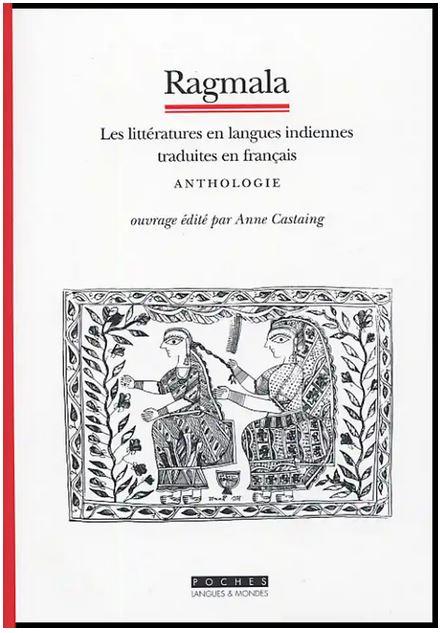 RAGMALA. Anthologie des littératures en langues indiennes [Asiathèque] prix réduit