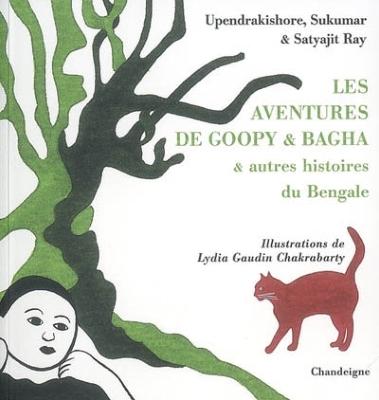AVENTURES DE GOOPY & BAGHA + 1 DVD [RAY U., Sukumar et Satyajit/Chandeigne]