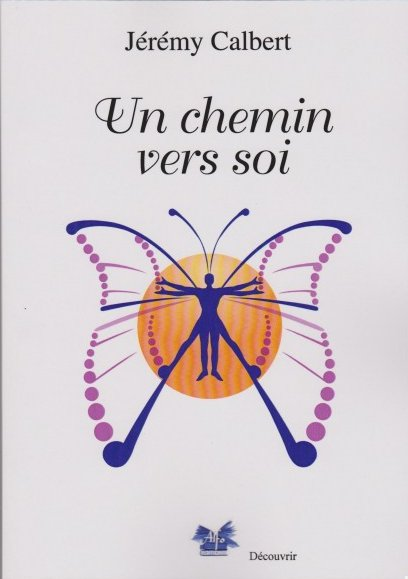 UN CHEMIN VERS SOI [Jérémy Calbert/Alfo]
