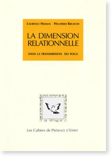 DIMENSION RELATIONNELLE DANS LA TRANSMISSION DU YOGA [Laurence Maman et Hellfried Krusche/CPE-6]
