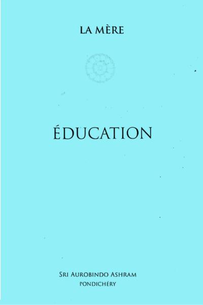 EDUCATION [La Mère/Sabda/57 p]
