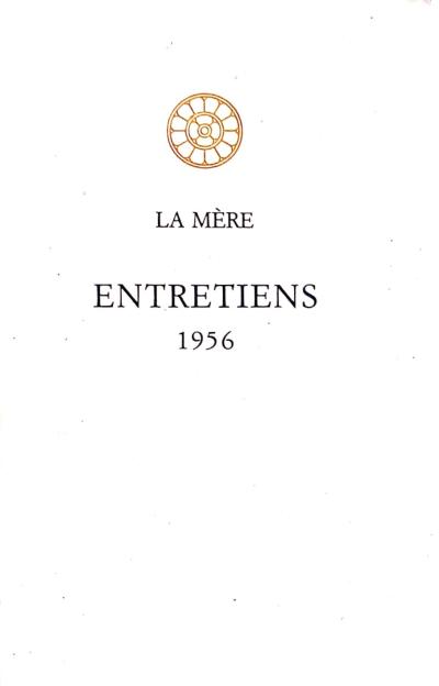 ENTRETIENS 1956 [La Mère / Sabda]